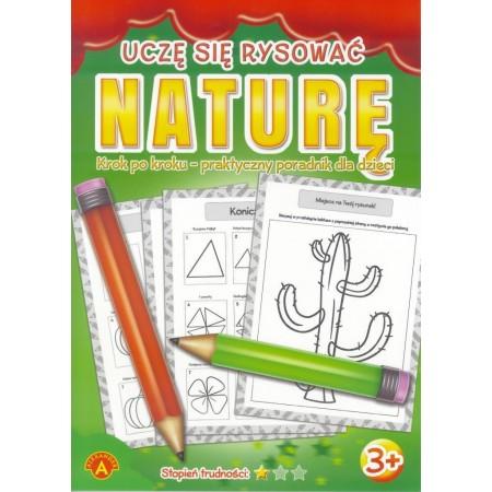 Książeczka Uczę się rysować naturę
